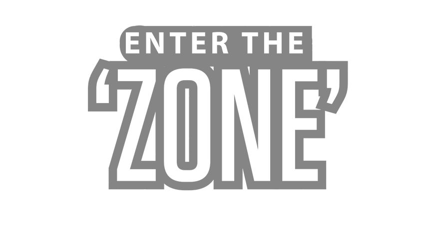 Enter the Zone